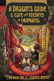 Dragon's Guide to Caring and Feeding Humans