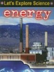Energy (Let's Expore Science)