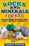 Rocks and Minerals for Kids