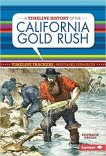 Timeline History Calif Gold Rush