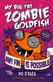big fat zombie goldfish