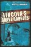 licoln's grave robbers