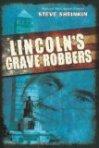 licoln's grave robbers
