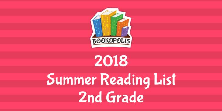 Bookopolis 2nd Grade Summer Reading Picks 2018 Mayor Of Bookopolis