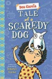 tale of scaredy dog